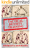 Tactical Density Training