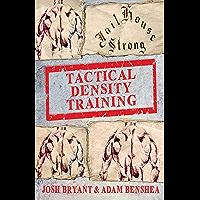 Tactical Density Training (English Edition)