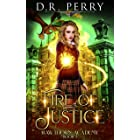 Fire of Justice (Hawthorn Academy Book 3)