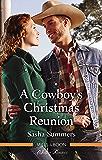 A Cowboy's Christmas Reunion (The Boones of Texas Book 1)
