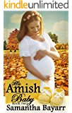 His Amish Baby (Amish Christian Romance Book 2)