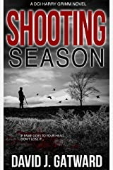 Shooting Season: A DCI Harry Grimm Novel Kindle Edition