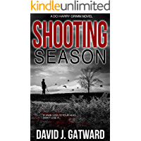 Shooting Season: A Yorkshire Murder Mystery (DCI Harry Grimm Crime Thrillers 4)