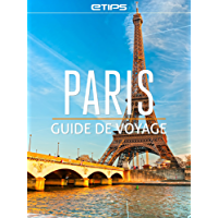 Paris Guide de Voyage (French Edition)