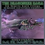 Dragoneer Saga - The Royalty Cycle Boxed Set: Books, 4, 5, and 6: Dragoneer Saga Boxed Set, Book 2