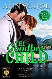 The Goodbye Child (Texas: Children of Destiny Book 6)