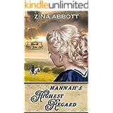 Hannah's Highest Regard (Atwell Kin Book 5)