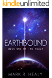 Earthbound (The Reach, Book 1)