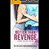 Better Than Revenge (Sweet Secrets Series Book 1)