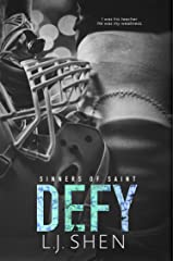 Defy (Sinners of Saint) Kindle Edition