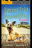 Banana Split Personalities (Crime à la Mode Book 4)