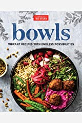 Bowls: Vibrant Recipes with Endless Possibilities Kindle Edition
