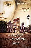 La ragazza con la bicicletta rossa (Italian Edition)