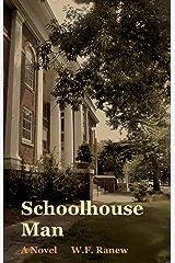 Schoolhouse Man Kindle Edition