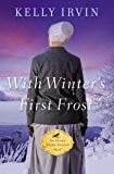 With Winter's First Frost (An Every Amish Season Novel Book 4)