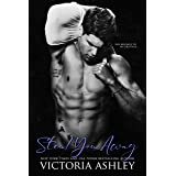 Steal You Away: A boyfriend's brother romance