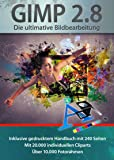 Gimp 2.8 Software Paket inkl. 20.000 ClipArts, 10.000 Foto Rahmen und gedrucktem Handbuch von Markt+Technik - Die ultimative Bildbearbeitung und Fotoverwaltungs Software - kompatibel zu Adobe PhotoShop Elements / CS