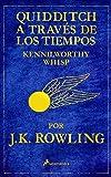 Quidditch a través de los tiempos (Nueva edición)