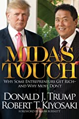 Midas Touch: Why Some Entrepreneurs Get Rich and Why Most Don't Kindle Edition