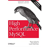High Performance MySQL: Optimization, Backups, Replication, and More: Optimization, Backups, and Replication