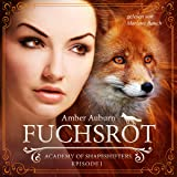Fuchsrot: Academy of Shapeshifters 1