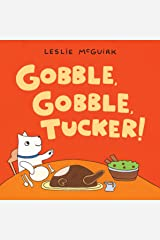 Gobble, Gobble, Tucker! Kindle Edition