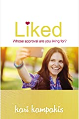 Liked: Whose Approval Are You Living For? Kindle Edition