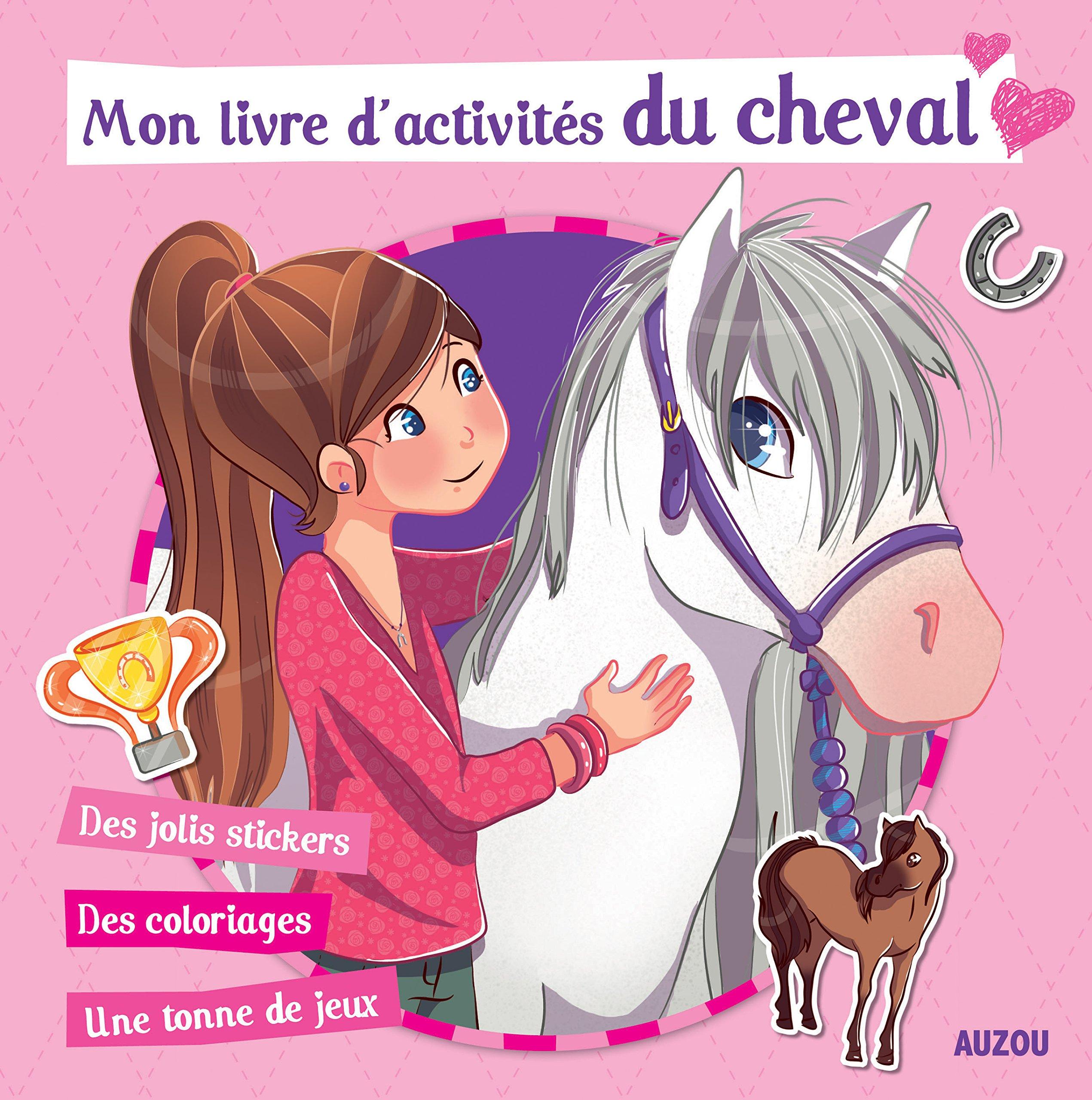 Amazon Fr Mon Livre D Activites Du Cheval Canac Helene Livres