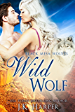 Wild Wolf (Paranormal Shapeshifter Romance) (Black Mesa Wolves #4)