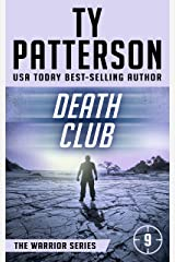 Death Club: A Covert-Ops Suspense Action Novel (Warriors Series of Thrillers Book 9) Kindle Edition