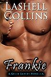 Frankie: A Kelly Family Novella (Kelly Family Series Book 3)