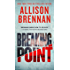 Breaking Point (Lucy Kincaid Novels)