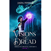 Visions of Dread (Dragon Oracle Book 7) (English Edition)