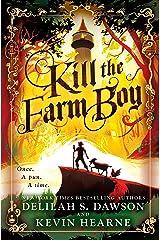 Kill the Farm Boy: The Tales of Pell Hardcover
