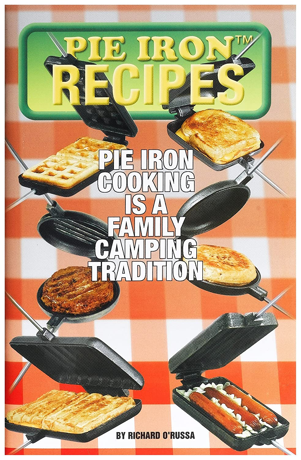 Pie Iron Recipes Book Rome Industries 2000