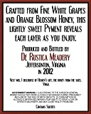 NV De Rustica Meadery White Pyment Mead 750 mL