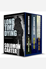 Long Time Dying - Private Investigator Crime Thriller Series Boxed Set  - books 1-3 (Long Time Dying Boxed Sets Book 1) Kindle Edition
