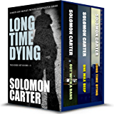 Long Time Dying - Private Investigator Crime Thriller Series Boxed Set  - books 1-3 (Long Time Dying Boxed Sets)