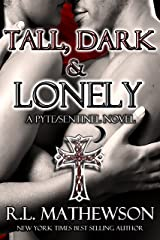 Tall, Dark & Lonely (Pyte/Sentinel Series Book 1) Kindle Edition