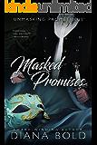 Masked Promises (Unmasking Prometheus Book 2)