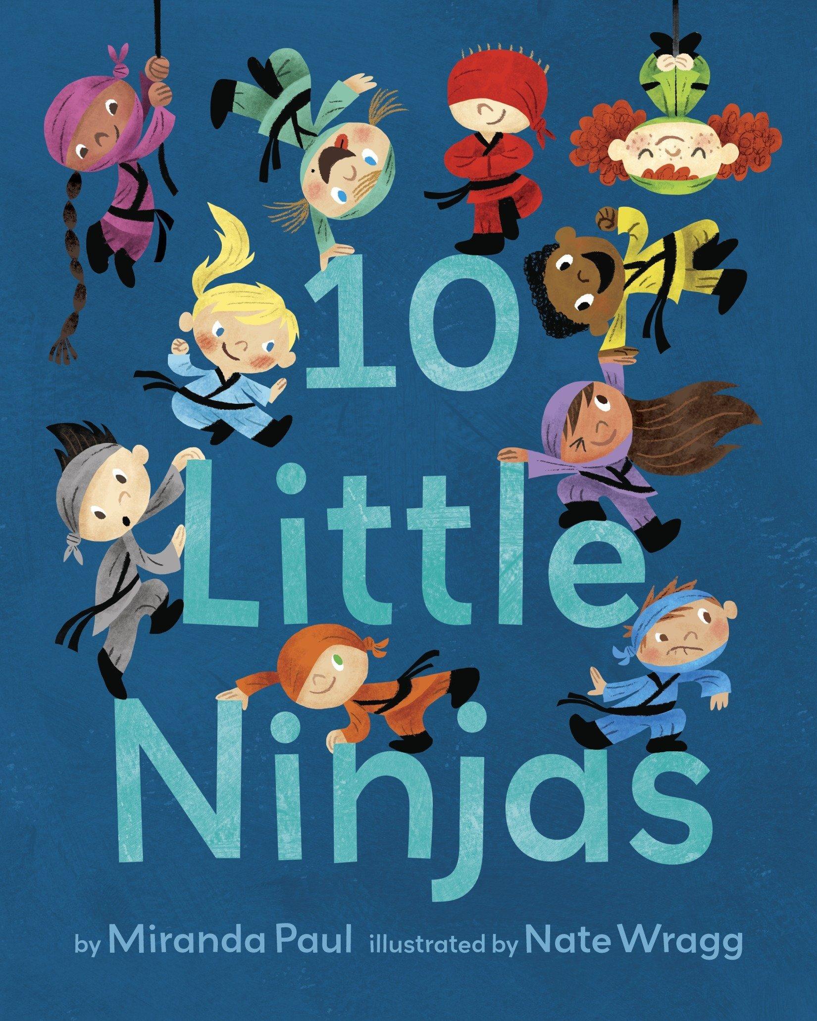 10 Little Ninjas: Miranda Paul, Nate Wragg: 9781524770716 ...