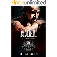 Axel: Royal Bastards MC - Flagstaff Chapter (Book 1)