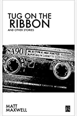 Tug on the Ribbon and Others Kindle Edition