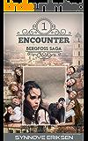 Encounter (Bergfoss Saga Book 1)