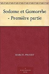 Sodome et Gomorrhe - Première partie (French Edition) Kindle Edition