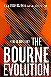 Robert Ludlum's The Bourne Evolution (Jason Bourne Book 15)