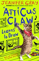Atticus Claw Learns To Draw (Atticus Claw: