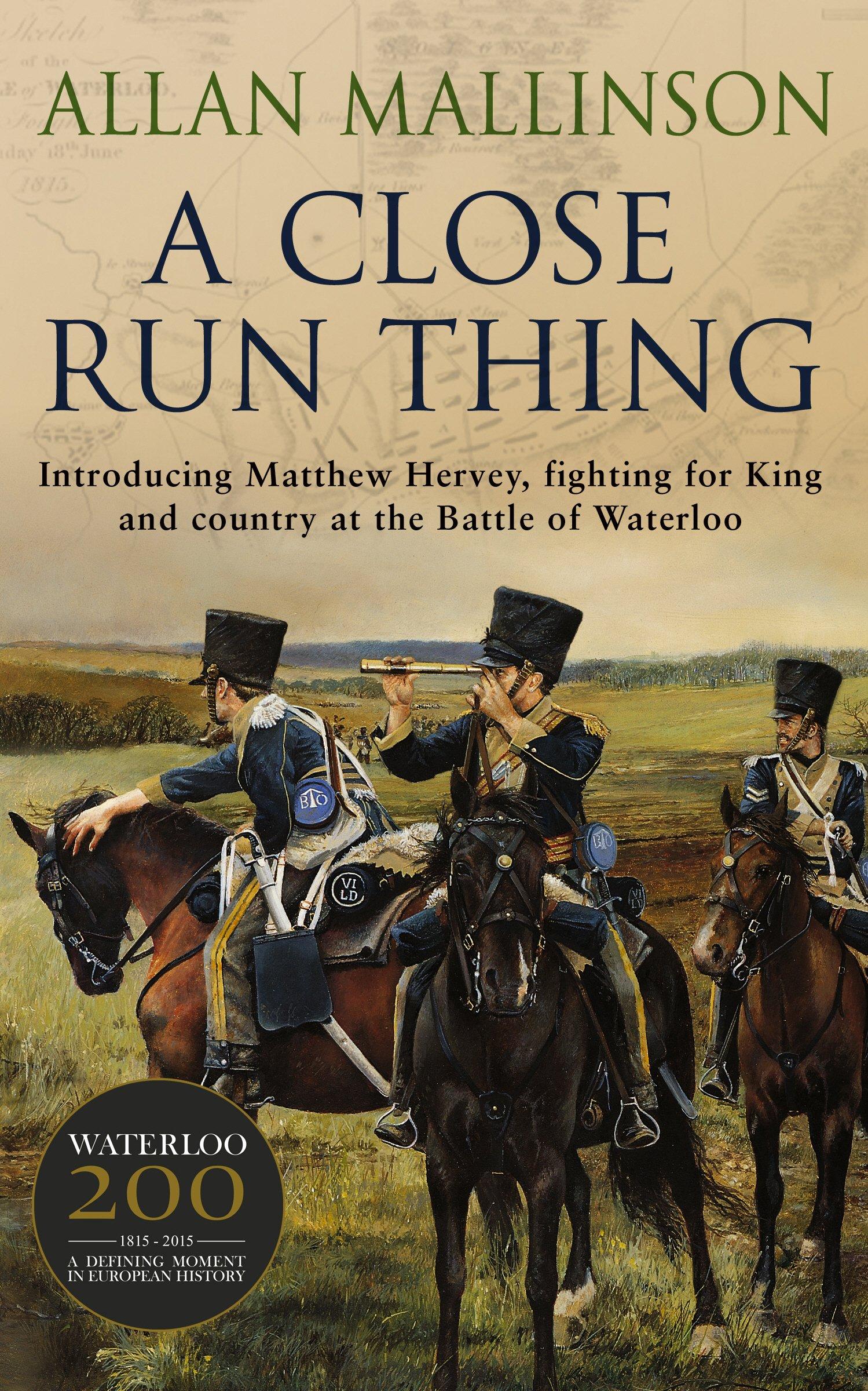 A Close Run Thing (Matthew Hervey, Book 01) pdf epub