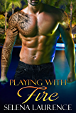 Playing with Fire (Hiding from Love Book 4)