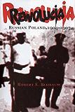 Rewolucja: Russian Poland, 1904 - 1907